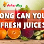 how long can you keep fresh juice