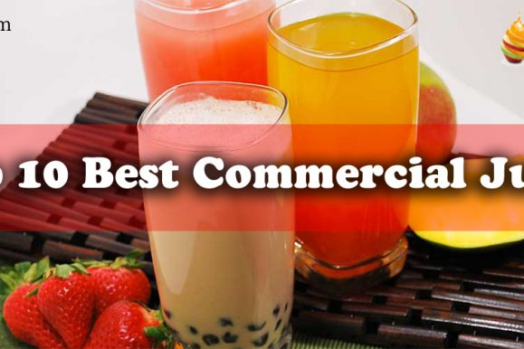 Top 10 Best Commercial Juicer On The Market