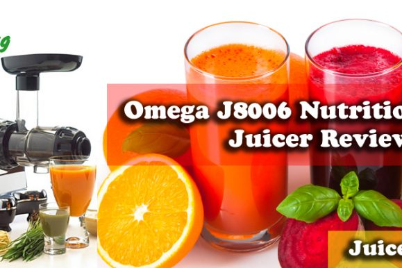 Omega J8006 Nutrition Center Juicer Review – The Best Juicer On The Market