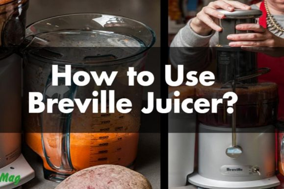 How to Use Breville Juicer?