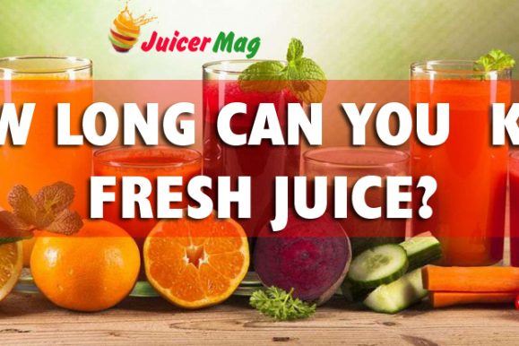 How Long Can You Keep Fresh Juice?